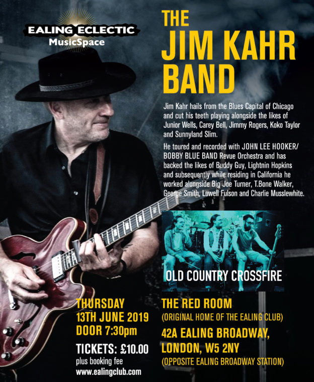 Poster for the 13 June 2019 gig by The Jim Kahr Band at the Red Room, Ealing - original home of the historic Ealing Club.
